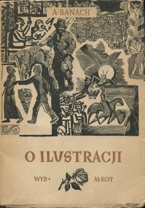 BANACH Andrzej - O ilustracji [1950] [okł. Adam Młodzianowski]