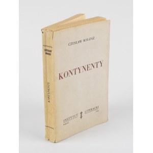 MIŁOSZ Czesław - Kontynenty [wydanie pierwsze Paryż 1958]