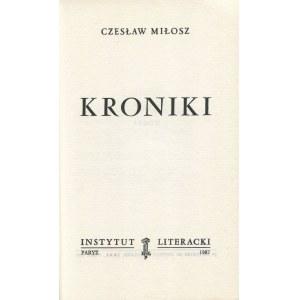 MIŁOSZ Czesław - Kroniki [wydanie pierwsze Paryż 1987]