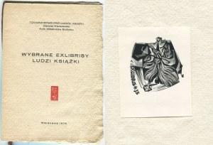 Wybrane exlibrisy ludzi książki [Mieczysław Bieleń, Jan Rogala, Janusz M. Szymański]