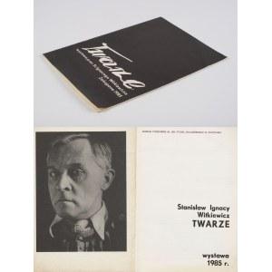 WITKIEWICZ Stanisław Ignacy - Twarze [katalog wystawy 1985]