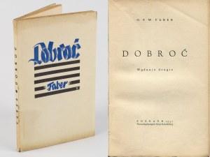 FABER F. W. - Dobroć [1937] [okł. Wł. Witold Spychalski]