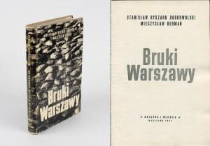 BERMAN Mieczysław, DOBROWOLSKI Stanisław Ryszard - Bruki Warszawy [1964]