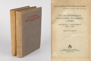 SZMIDT B. - Socjaldemokracja Królestwa Polskiego i Litwy. Materiały i dokumenty 1893-1904 oraz 1914-1918
