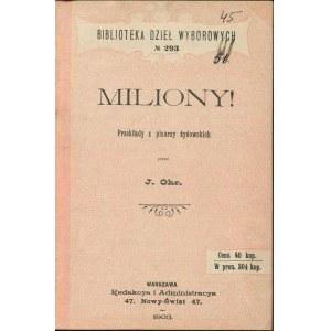 Miliony! Przekłady z pisarzy żydowskich przez J. Ohr. [1903] [Szolem Alejchem, Perec, Wiernikowski]