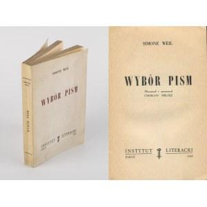 WEIL Simone - Wybór pism. Tłumaczył i opracował Czesław Miłosz [wydanie pierwsze Paryż 1958]