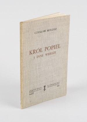 MIŁOSZ Czesław - Król Popiel i inne wiersze [wydanie pierwsze Paryż 1962]