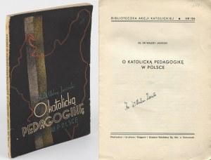 JASIŃSKI Walery ks. - O katolicką pedagogikę w Polsce [1938]