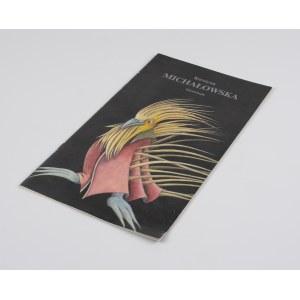 MICHAŁOWSKA Krystyna - Ilustracja. Katalog wystawy [Galeria Kordegarda 1988]