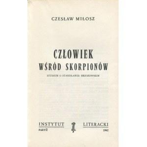 MIŁOSZ Czesław - Człowiek wśród skorpionów. Studium o Stanisławie Brzozowskim [wydanie pierwsze Paryż 1962]