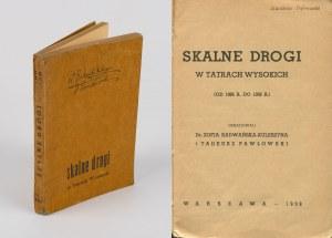 [przewodnik] PAWŁOWSKI Tadeusz, RADWAŃSKA-KULESZYNA Zofia - Skalne drogi w Tatrach Wysokich (od 1926 r. do 1938 r.)