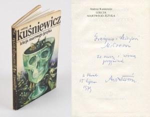 KUŚNIEWICZ Andrzej - Lekcja martwego języka [1979] [okł. Andrzej Darowski] [AUTOGRAF I DEDYKACJA DLA ANDRZEJA I GRAŻYNY MIŁOSZÓW]
