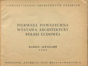 Pierwsza Powszechna Wystawa Architektury Polski Ludowej [katalog 1953]