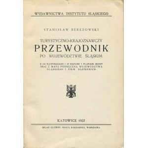 [przewodnik] BEREZOWSKI Stanisław - Turystyczno-krajoznawczy przewodnik po województwie śląskim [1937]