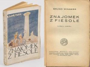 WINAWER Bruno - Znajomek z Fiesole. Gawęda zimowa [okł. Maja Berezowska]