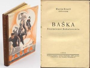 REUTT Marja (Stabrowska) - Baśka. Bezimienni bohaterowie [1933] [il. Stefan Norblin]