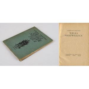 WIERZYŃSKI Kazimierz - Wielka niedźwiedzica [wydanie pierwsze 1923] [okł. Tadeusz Gronowski]
