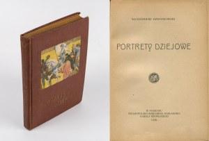 DZWONKOWSKI Włodzimierz - Portrety dziejowe [1928]