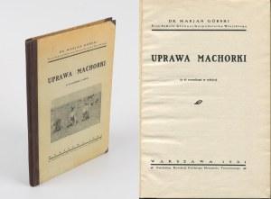 GÓRSKI Marjan - Uprawa machorki [1931] [DEDYKACJA]