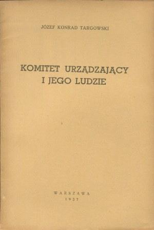 TARGOWSKI Józef Konrad - Komitet Urządzający i jego ludzie [1937] [Królestwo Polskie]