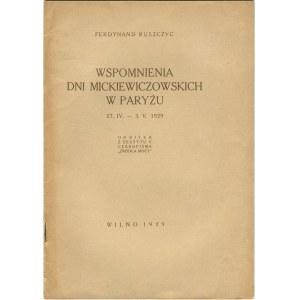 RUSZCZYC Ferdynand - Wspomnienia Dni Mickiewiczowskich w Paryżu 27.IV-3.V.1929 [Wilno 1929]
