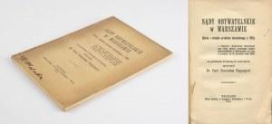 RAPPAPORT Emil Stanisław - Sądy Obywatelskie w Warszawie. Karta z dziejów przełomu sierpniowego r. 1915 z dodaniem Regulaminu Organizacji oraz listy składu osobistego Sądów Obywatelskich w Warszawie (od dnia 5 sierpnia do 11 września roku 1915) [1915]