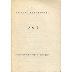 SZYMBORSKA Wisława - Sól [wydanie pierwsze 1962] [DEDYKACJA DLA STANISŁAWA ZIELIŃSKIEGO]