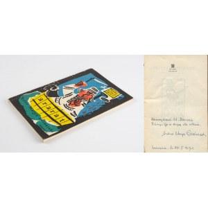 SWINARSKI Artur Marya - Ararat. Komedia w trzech aktach [1957] [AUTOGRAF I DEDYKACJA DLA HENRYKA BEREZY] [il. Maja Berezowska]