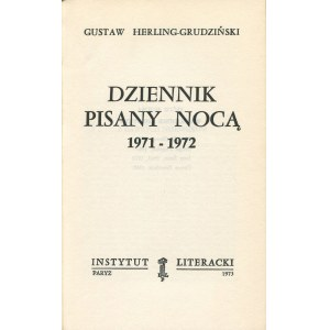 HERLING-GRUDZIŃSKI Gustaw - Dziennik pisany nocą 1971-1972 [wydanie pierwsze Paryż 1973]