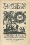 [katalog] Gebethner i Wolff. Wydawnictwa gwiazdkowe [1928] [str. tyt. Edmund Bartłomiejczyk]