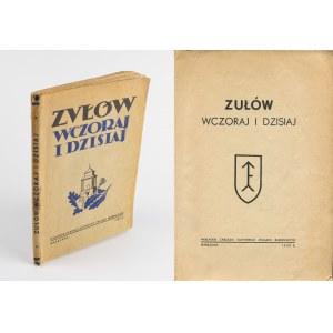 [Piłsudski] Zułów wczoraj i dzisiaj [1938] [okł. Wiktoria Goryńska]