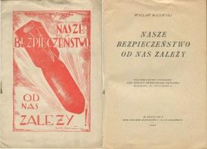 MAJEWSKI Wacław - Nasze bezpieczeństwo od nas zależy [1925] [il. Kamil Mackiewicz]