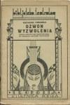 TURZAŃSKI Kazimierz - Dzwon wyzwolenia [1936] [okł. A. Kłymko]