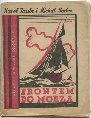 SOCHA Michał, TAUBE Karol - Frontem do morza [1934] [okł. AGAR]
