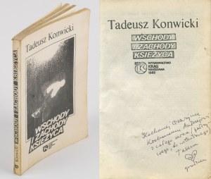 KONWICKI TADEUSZ - Wschody i zachody księżyca [wydanie pierwsze 1982] [AUTOGRAF I DEDYKACJA DLA ANDRZEJA I GRAŻYNY MIŁOSZÓW]