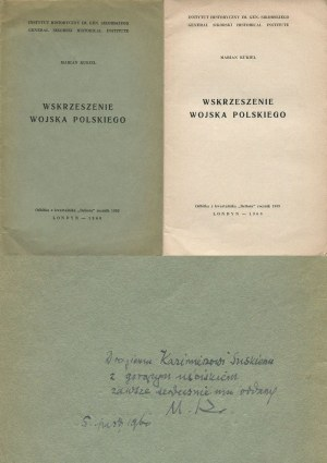 KUKIEL Marian - Wskrzeszenie Wojska Polskiego [Londyn 1960] [AUTOGRAF I DEDYKACJA DLA KAZIMIERZA SUSKIEGO DE ROSTWO]