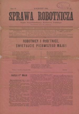 Sprawa robotnicza. Nr 22 z kwietnia 1895 roku