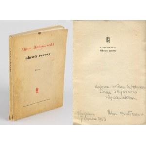 BIAŁOSZEWSKI Miron - Obroty rzeczy [wydanie pierwsze 1956] [AUTOGRAF I DEDYKACJA]