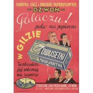 reklama Fabryka Gilz i Bibułek Papierosowych Dzwon - Palaczu! Paląc raz papierosa w gilzie zostaniesz jej wierny na zawsze