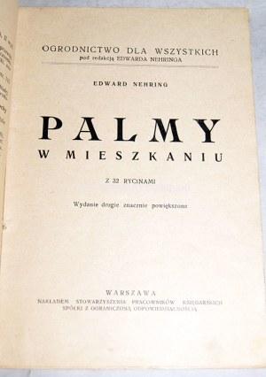 NEHRING- PALMY W MIESZKANIU lata 30-te
