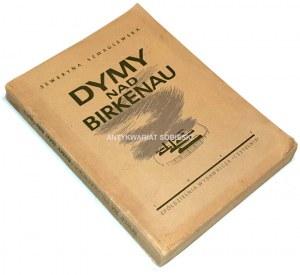 SZMAGLEWSKA - DYMY NAD BIRKENAU wyd. 1945 wyd.1