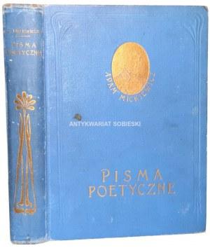 MICKIEWICZ - PISMA POETYCZNE. Wydanie kompletne, ilustrowane