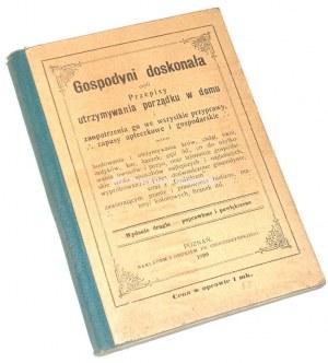 GOSPODYNI DOSKONAŁA wyd. 1899