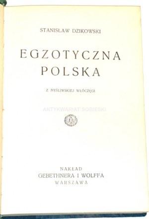DZIKOWSKI- EGZOTYCZNA POLSKA wyd. 1931