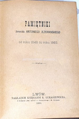 PAMIĘTNIKI JENERAŁA ANTONIEGO JEZIORAŃSKIEGO wyd. 1880