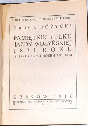 RÓŻYCKI- PAMIĘTNIK PUŁKU JAZDY WOŁYŃSKIEJ 1831 wyd. 1916