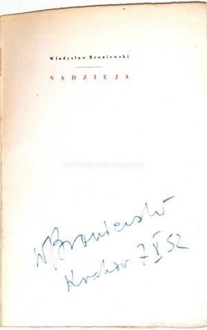 BRONIEWSKI - NADZIEJA autograf autora
