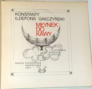 GAŁCZYŃSKI - MŁYNEK DO KAWY ilustrował Andrzej Heidrich