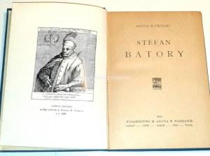 ŚLIWIŃSKI- STEFAN BATORY wyd.1922