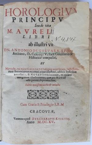 [Zegar Monarchów] Guevara, Kraków 1615, Pierwsze polskie wydanie